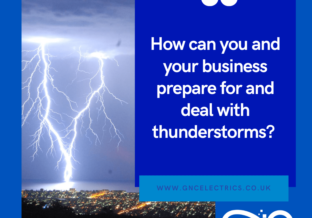 how can you and your business prepare for and deal with thunderstorms